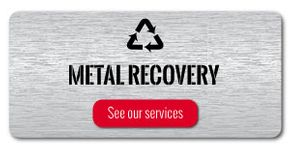 Metal recovery – See our services